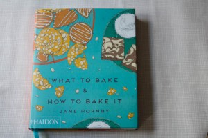 What to Bake and How to Bake it book
